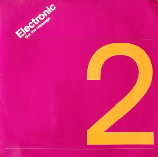 "Electronic ‎- Get The Message (7"") (VG/VG)"